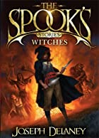 The Spook's Stories: Witches by Joseph&hellip;