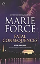 Fatal Consequences [and] Fatal Destiny by…