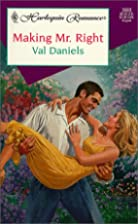 Making Mr. Right by Val Daniels