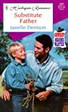 Janelle Denison: Substitute Father (Cowboy Grooms Wanted!) (Harlequin Romance, No 3597 )