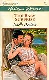 Janelle Denison: Baby Surprise (Baby Boom) (Harlequin Romance)