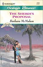 The Sheikh's Proposal by Barbara McMahon
