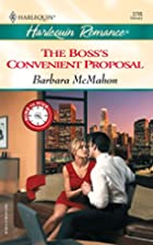 The Boss's Convenient Proposal by Barbara…