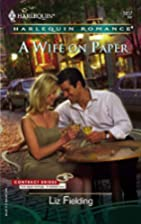 A Wife On Paper (Harlequin Romance) by Liz…