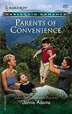Parents of Convenience by Jennie Adams