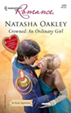 Crowned: An Ordinary Girl by Natasha Oakley