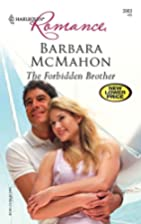 The Forbidden Brother by Barbara McMahon