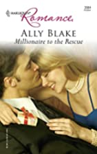 Millionaire to the Rescue by Ally Blake