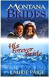 Paige, Laurie: His Forever Bride (Montana Brides)