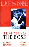 Banks, Leanne: Tempting the Boss (Silhouette Desire)