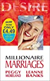 Moreland, Peggy: Millionaire Marriages (Silhouette Desire)
