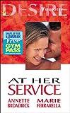 Broadrick, Annette: At Her Service (Silhouette Desire)