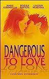 Ferrarella, Marie: Dangerous to Love