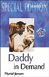 Jensen, Muriel: Daddy in Demand (Special Edition)
