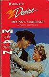 Annette Broadrick: Megan's Marriage (Silhouette Desire, No 979)