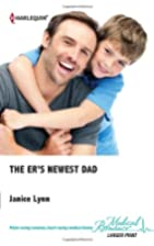 The ER's Newest Dad by Janice Lynn