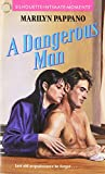 Marilyn Pappano: Dangerous Man (Silhouette Intimate Moments)