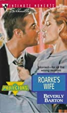 Roarke's Wife by Beverly Barton