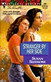 Susan Sizemore: Stranger by Her Side (Silhouette Intimate Moments, No 826)