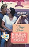 Maggie Shayne: The Husband She Couldn't Remember (The Texas Brand; Silhouette Intimate Moments, No. 854)