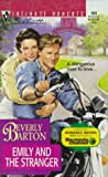 Barton, Beverly: Emily and the Stranger (Silhouette Intimate Moments: No. 860)