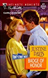 Davis, Justine: Badge of Honor