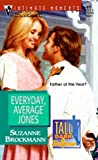 Brockmann, Suzanne: Everyday, Average Jones