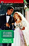 Merline Lovelace: If A Man Answers (Silhouette Intimate Moments)
