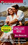 Jill Shalvis: Long Lost Mom (Silhouette Intimate Moments)