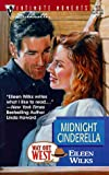 Eileen Wilks: Midnight Cinderella: (Way Out West) (Silhouette Intimate Moments)