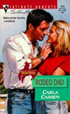 Rodeo Dad by Carla Cassidy