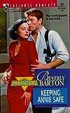 Beverly Barton: Keeping Annie Safe