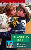 Doreen Roberts: Maverick's Bride (Rodeo Men) (Silhouette Intimate Moments, 945)