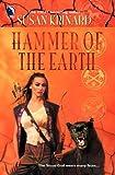 KRINARD, SUSAN: Hammer of the Earth