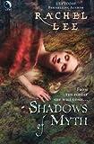 Lee, Rachel: Shadows of Myth
