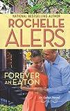 Alers, Rochelle: Forever an Eaton: Bittersweet LoveSweet Deception (Arabesque)