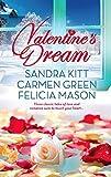 Kitt, Sandra: Valentine's Dream: Love Changes EverythingSweet SensationMade in Heaven (Arabesque)