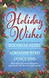 Alers, Rochelle: Holiday Wishes: Shepherd MoonWishing on a StarrA Christmas Serenade