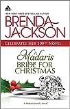 Jackson, Brenda: A Madaris Bride for Christmas (Harlequin Kimani Arabesque)