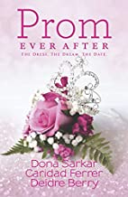Prom Ever After: Haute DateSave the Last…