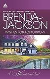 Jackson, Brenda: Wishes for Tomorrow: Westmoreland's WayHot Westmoreland Nights (The Westmorelands)