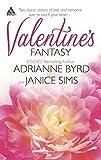 Byrd, Adrianne: Valentine's Fantasy: When Valentines CollideLove Letters