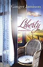 Liberty (A Redemption Novel) by Ginger…