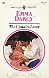 Darcy: Upstairs Lover (Harlequin Presents)