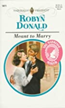 Meant to Marry by Robyn Donald