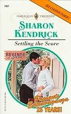 Settling the Score by Sharon Kendrick