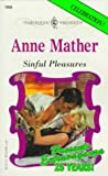 Mather, Anne: Sinful Pleasures