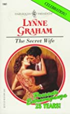 The Secret Wife by Lynne Graham