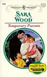 Wood, Sara: Temporary Parents