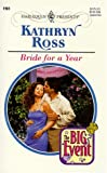 Ross, Kathryn: Bride for a Year